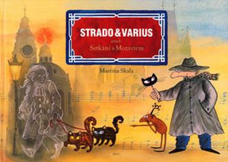 Strado a Varius aneb Setkání s Mozartem