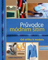 Průvodce módním šitím - Od střihu k modelu