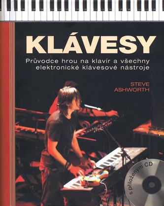 Klávesy - Průvodce hrou na klavír a všechny elektronické klávesové nástroje + CD