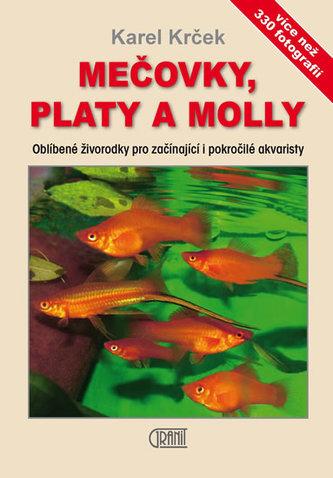 Mečovky, platy a Molly - Oblíbené živorodky pro začínající i pokročilé akvaristy