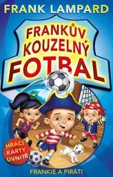 Frankův kouzelný fotbal - Frankie a piráti