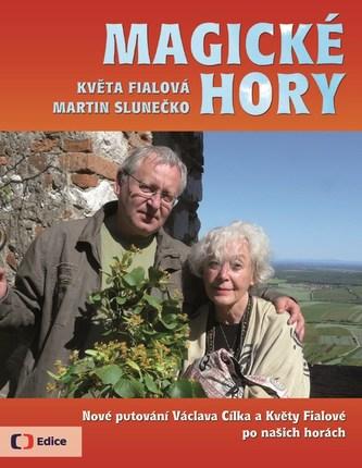 Magické hory - Nové putování po českých a moravských horách