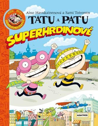 Tatu a Patu superhrdinové
