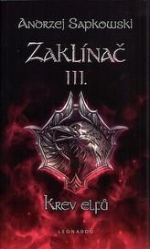 Zaklínač III. - Krev elfů 2.vydání