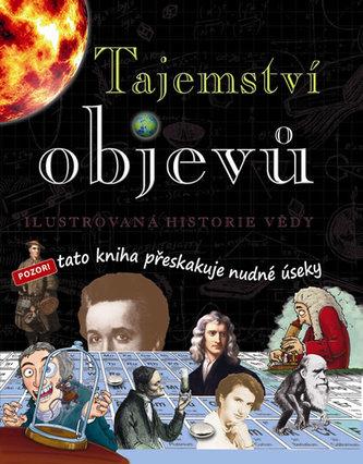 Tajemství objevů – Ilustrovaná historie vědy