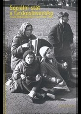 Sociální stát v Československu - Právně-institucionální vývoj v letech 1918-1992