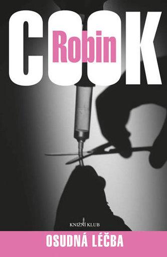 Osudná léčba - Robin Cook