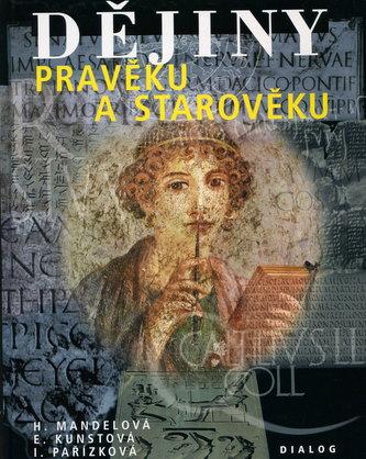 Dějiny pravěku a starověku - Helena Mandelová