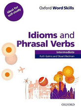 OX WORD SKILLS INTER IDIOMS AND PHRASAL VERBS W/A