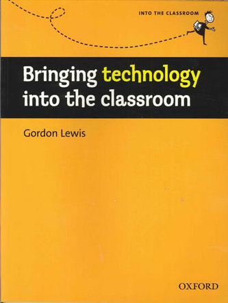 BRINGING TECHNOLOGY INTO CLASSROOM