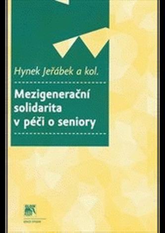 Mezigenerační solidarita v péči o seniory