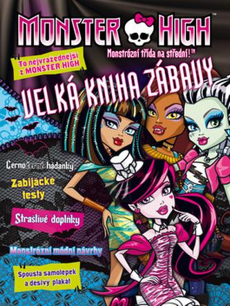 Monster High - Velká kniha zábavy - To nejvražednější z Monster High