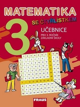 Matematika se Čtyřlístkem 3 pro ZŠ - učebnice