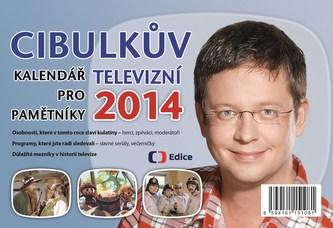 Cibulkův kalendář pro televizní pamětníky 2014
