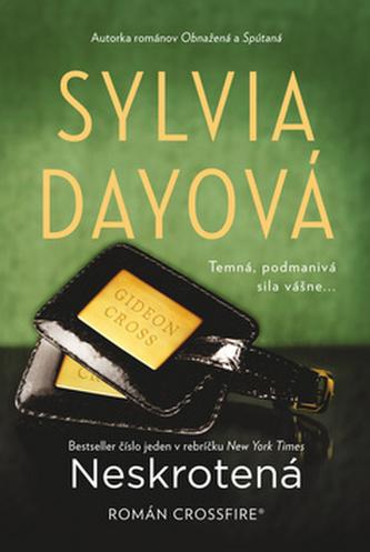 Neskrotená - Sylvia Day