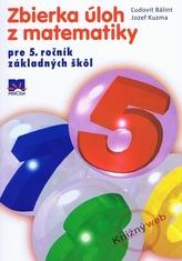 Zbierka úloh z matematiky pre 5. ročník základných škôl