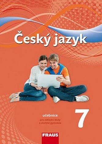 Český jazyk 7 pro ZŠ a víceletá gymnázia - učebnice