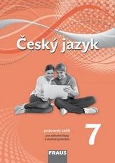 Český jazyk 7 pro ZŠ a víceletá gymnázia - pracovní sešit