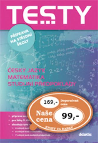 Testy příprava na střední školy - M. Cizlerová; Čelišová; Petra Červinková