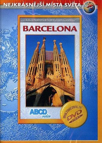 Barcelona - Nejkrásnější místa světa - DVD