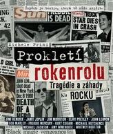 Prokletí rokenrolu - Tragédie a záhady rocku