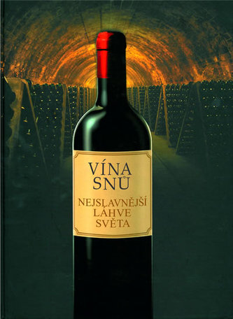 Láhve snů - Nejlepší světová vína