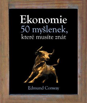 Ekonomie - 50 myšlenek, které musíte znát