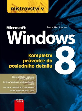 Mistrovství v Microsoft Windows 8 - Anthony Northrup