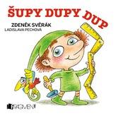 Zdeněk Svěrák – Šupy dupy