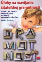Úlohy na rozvíjanie čitateľskej gramotnosti žiakov 5. a 6. ročníka základných škôl a gymnázií s osemročným štúdiom