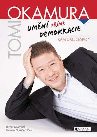 Tomio Okamura – Umění přímé demokracie