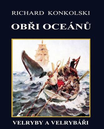 Obři oceánů  - Velryby a velrybáři