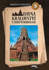 Dávná království v jihovíchodní  Asii - Památky starověku 5 - DVD