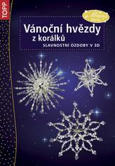 Vánoční hvězdy z korálků - Slavnostní dekorace v 3D - TOPP