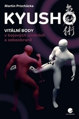 Kyusho - Vitální body v bojových uměních a sebeobraně