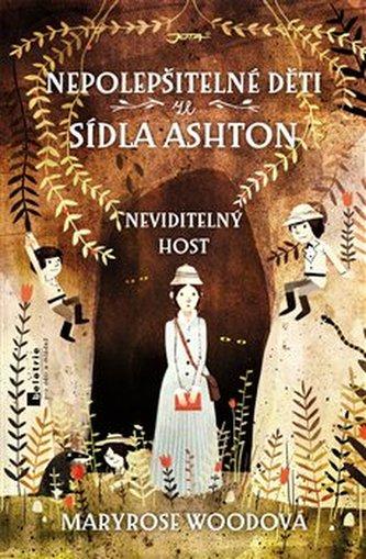 Nepolepšitelné děti ze sídla Ashton - Neviditelný host