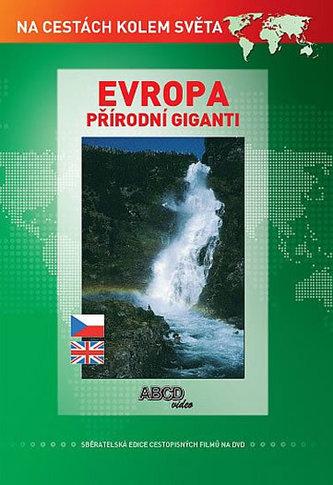 Evropa přírodní giganti DVD - Na cestách kolem světa