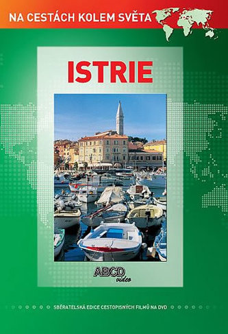 Istrie DVD - Na cestách kolem světa