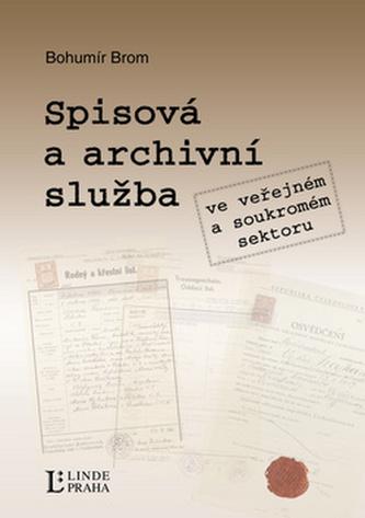 Spisová a archivní služba