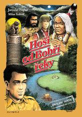 Hoši od Bobří řeky - Kreslený seriál
