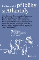 Podivuhodné příběhy z Atlantidy