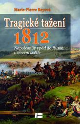 Tragické tažení 1812