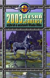 2003: Česká fantasy