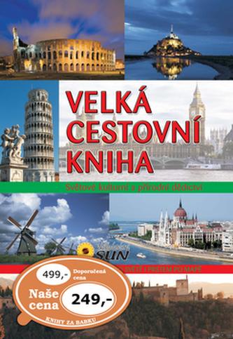 Velká cestovní kniha - Světové kulturní a přírodní dědictví