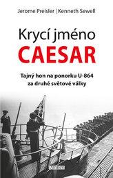 Krycí jméno Caesar: tajný hon na ponorku