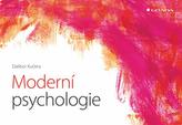 Moderní psychologie - Hlavní obory a témata současné psychologické vědy