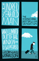 The Hundred-Year-Old Man Who Climbed Out of the Window and Disappeared (anglicky)
