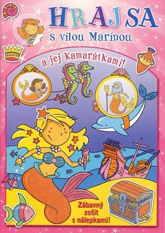 Hraj sa s vílou Marínou a jej kamarátkami!