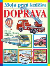 Moja prvá knižka Doprava