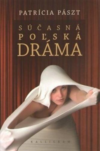 Súčasná poľská dráma